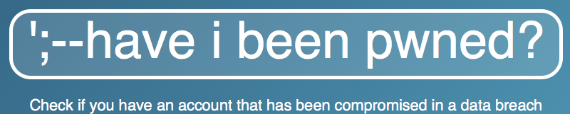 Have_I_been_pwned__Check_if_your_email_has_been_compromised_in_a_data_breach